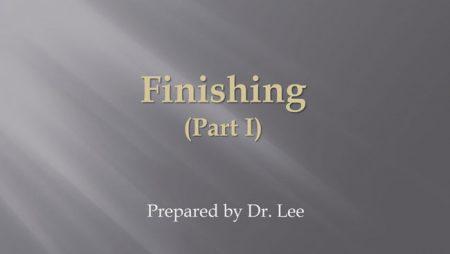 [강의 48] Seminar #17 – Finishing (Part I)