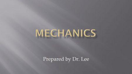 [강의 16] Mechanics