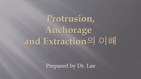 [강의 8] Seminar #2 – Protrusion,Anchorage  and Extraction의 이해
