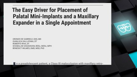 [ J 3.5]   The Easy Driver for Placement of Palatal Mini-implants and a Max Expander