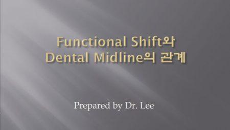 [강의 19] Seminar #6 – Functional Shift와 Dental Midline