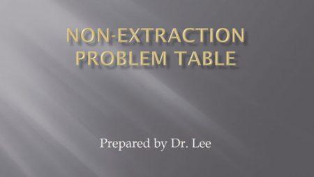 [강의 9] Seminar #2 – Non-extraction Problem Table
