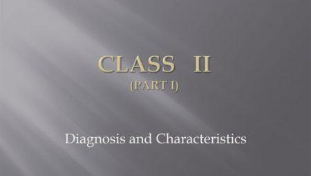 [강의 36] Seminar #15 – Class II. (Part I. Diagnosis and Characteristics)