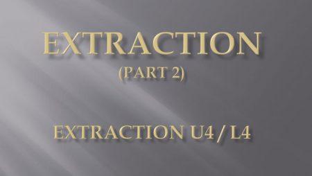 [강의 27] Seminar #10 – Extraction (Part 2) – U4L4 발치