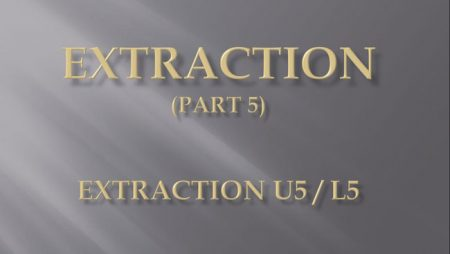 [강의 27] Seminar #10 – Extraction  (Part 5) – U5L5 발치