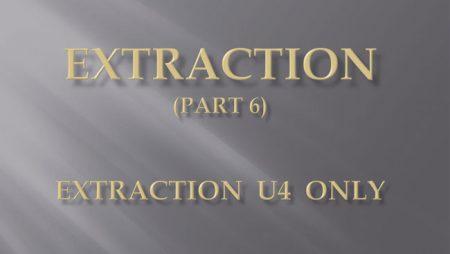 [강의 27] Seminar #10 – Extraction  (Part 6) – U4 발치 Only