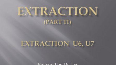 [강의 27] Seminar #10 – Extraction (Part 11) – U6, U7 발치
