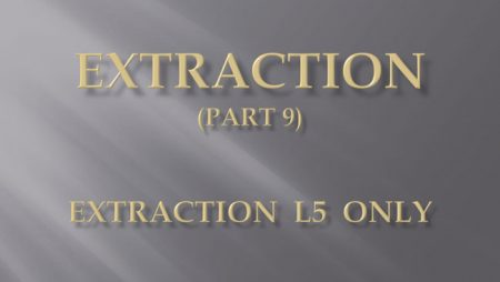 [강의 27] Seminar #10 – Extraction (Part 9) – L5 발치 Only