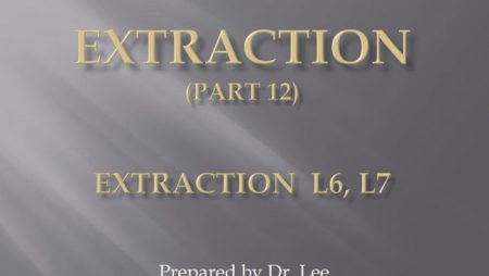[강의 27] Seminar #10 – Extraction (Part 12) – L6, L7 발치